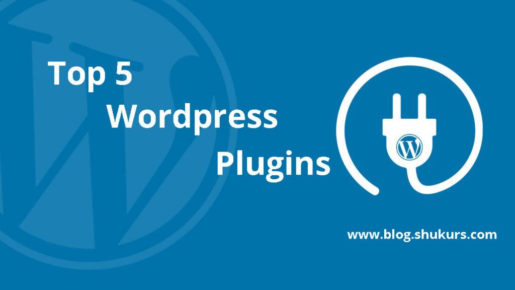 The best 5 free WordPress plugin(2020)